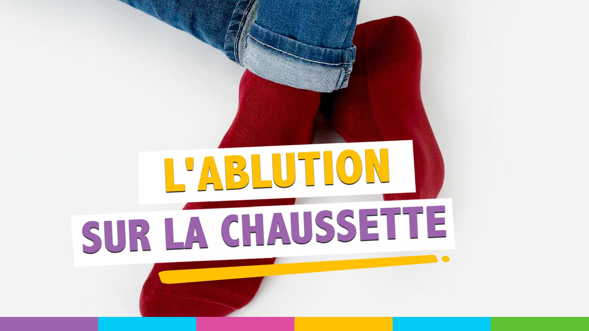ablution chaussette